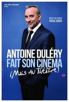 7769209333-antoine-dulery-fait-son-cinema-mais-au-theatre-au-grand-point-virgule-a-paris-jusqu-au-20-avril-2014