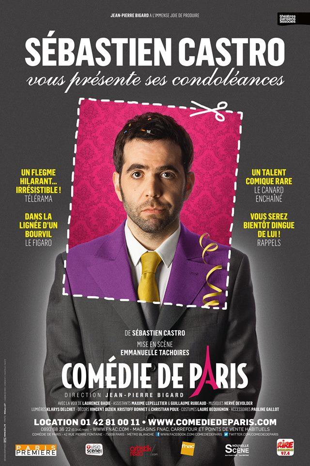 Affiche-du-spectacle-Sébastien-Castro-vous-présente-ses-condoléances-à-la-Comédie-de-paris-théâtre-humour