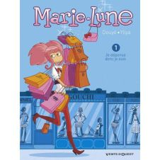 Marie-Lune-Tome-1-Je-Depense-Donc-Je-Suis-YllyaSylvia-Douye