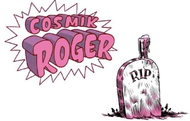 648x415_cosmik-roger-rest-in-peace