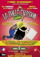 la-folle-evasion-annee-2