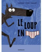 le-loup-en-slip-tome-1-837638-264-432